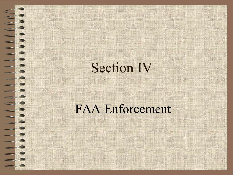 Section IV FAA Enforcement