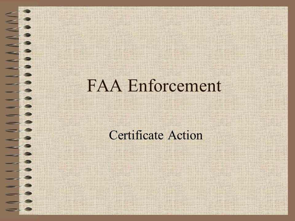 FAA Enforcement Certificate Action