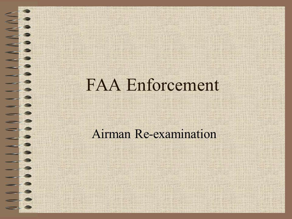 FAA Enforcement Airman Re-examination