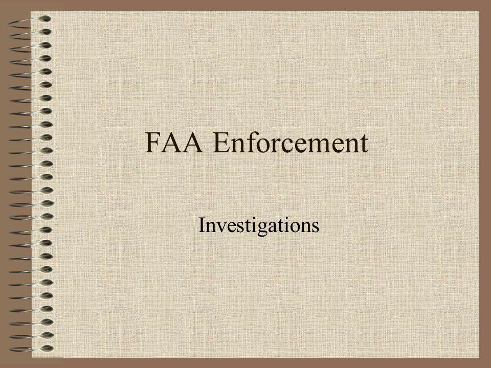 FAA Enforcement Investigations