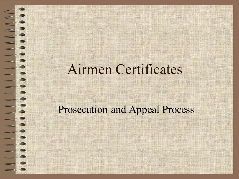 Airmen Certificates Prosecution and Appeal Process