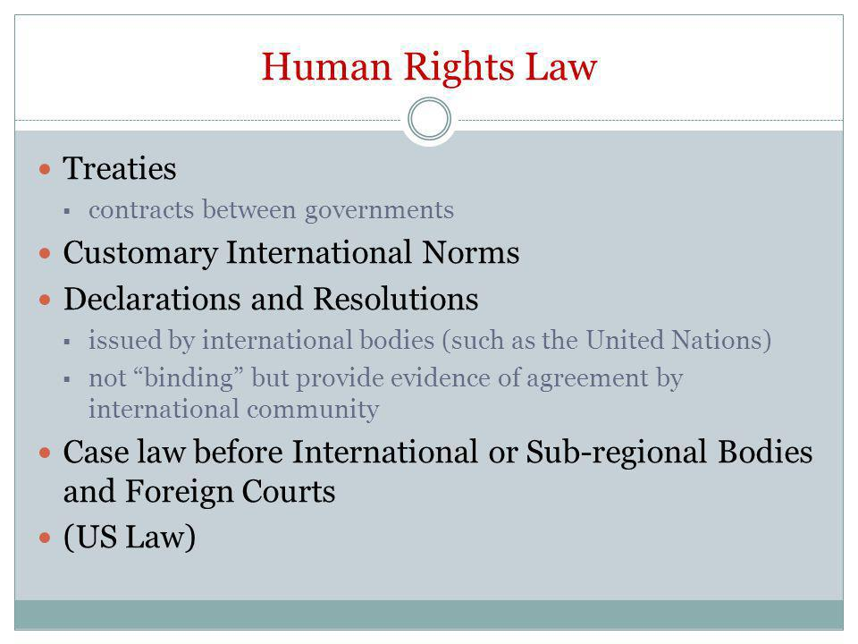How is human rights law relevant to U.S.courts and policymakers.