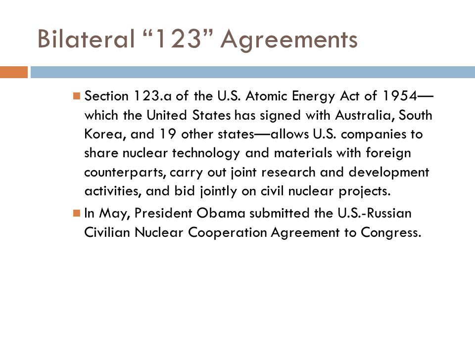 Bilateral 123 Agreements Section 123.a of the U.S.