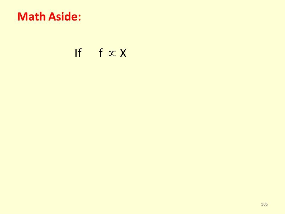 Math Aside: If f X 105