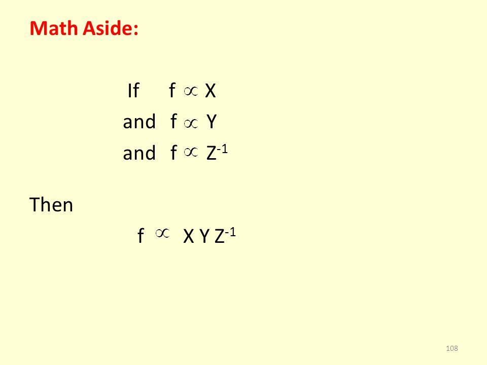 Math Aside: If f X and f Y and f Z -1 Then f X Y Z -1 108