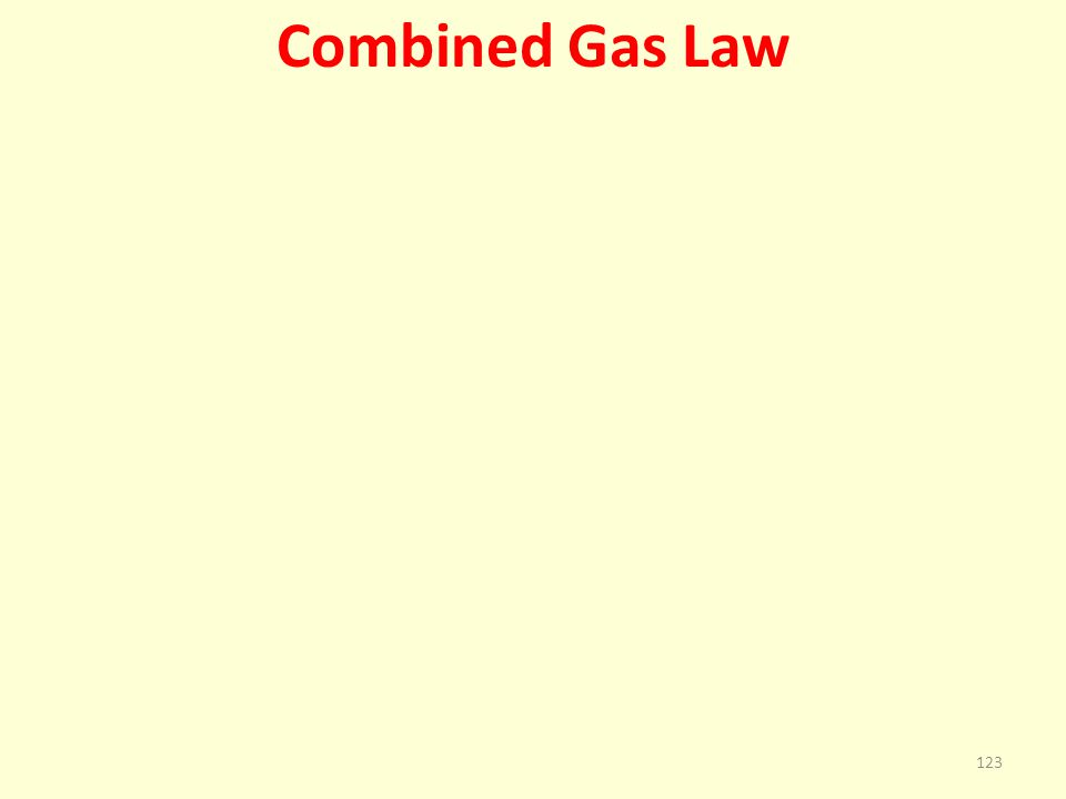 Combined Gas Law 123