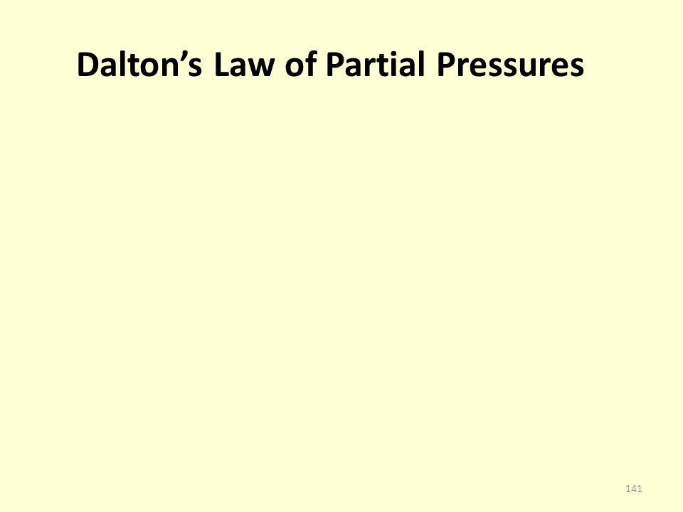 Daltons Law of Partial Pressures 141