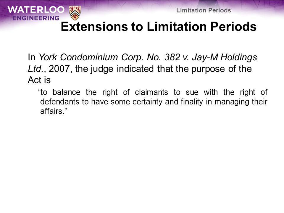 Extensions to Limitation Periods In York Condominium Corp.