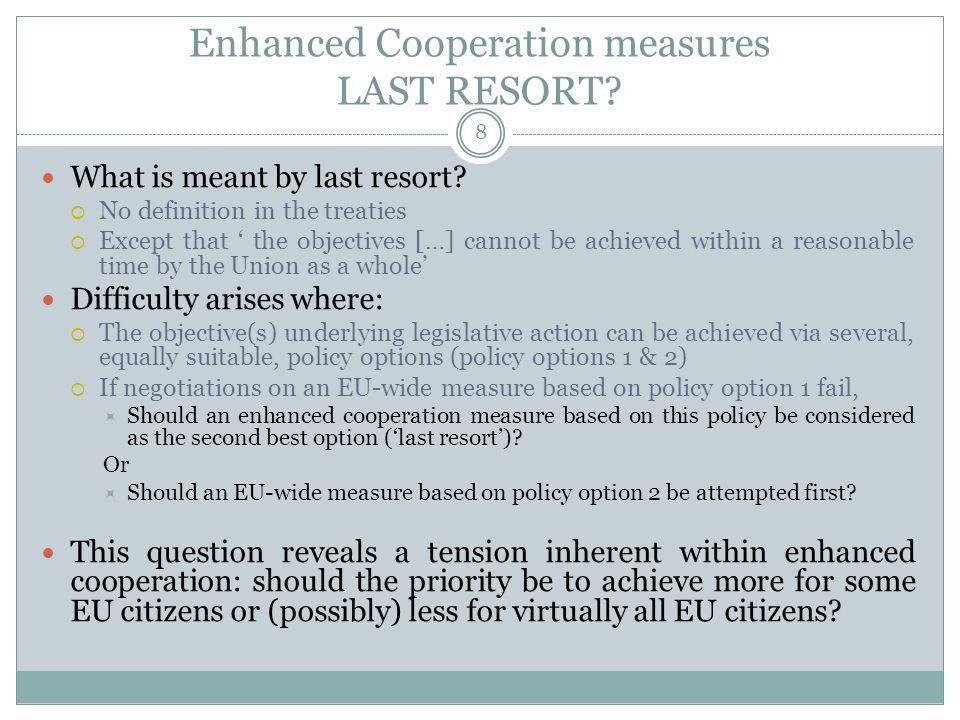 Enhanced Cooperation measures FURTHERING THE UNION S OBJECTIVES.