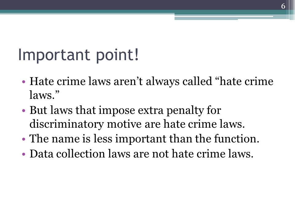 Important point. Hate crime laws arent always called hate crime laws.