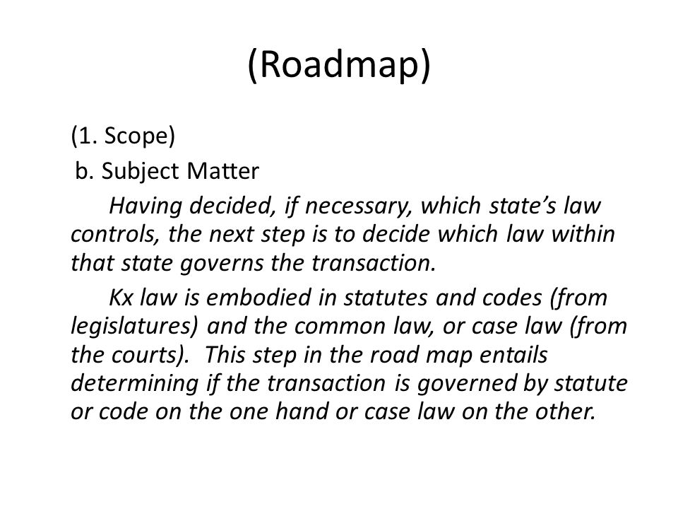 (Roadmap) (1. Scope) b.