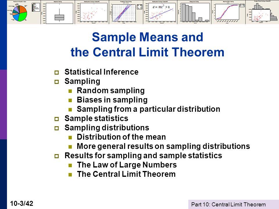Part 10: Central Limit Theorem 10-4/42 Measurement as Description Population Measurement Characteristics Behavior Patterns Choices and Decisions Measurements Counts of Events Sessions 1 and 2: Data Description Numerical (Means, Medians, etc.) Graphical No organizing principles: Where did the data come from.