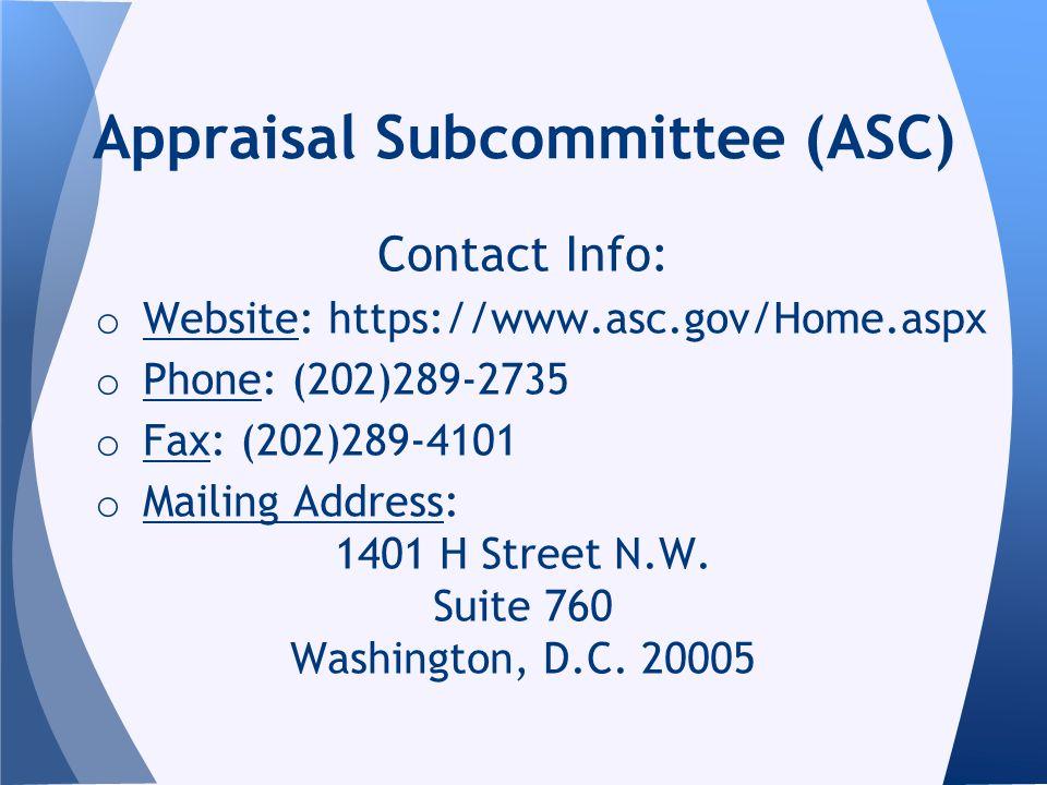 Contact Info: o Website: https://www.asc.gov/Home.aspx o Phone: (202)289-2735 o Fax: (202)289-4101 o Mailing Address: 1401 H Street N.W.
