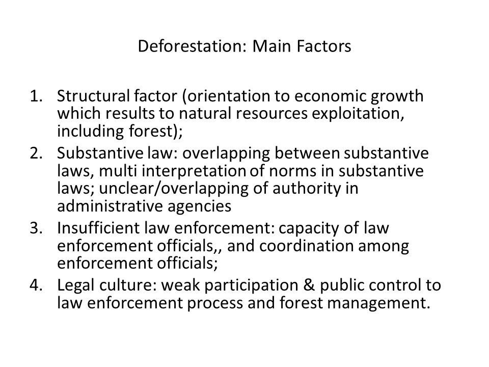 Deforestation: Law Enforcement Condition Between 2008 – 2009: 92 cases of illegal logging had reached sentencing following appeal: 10 years (0 cases), freed (36 cases), life imprisonment (0 cases) and death sentence (0 cases).