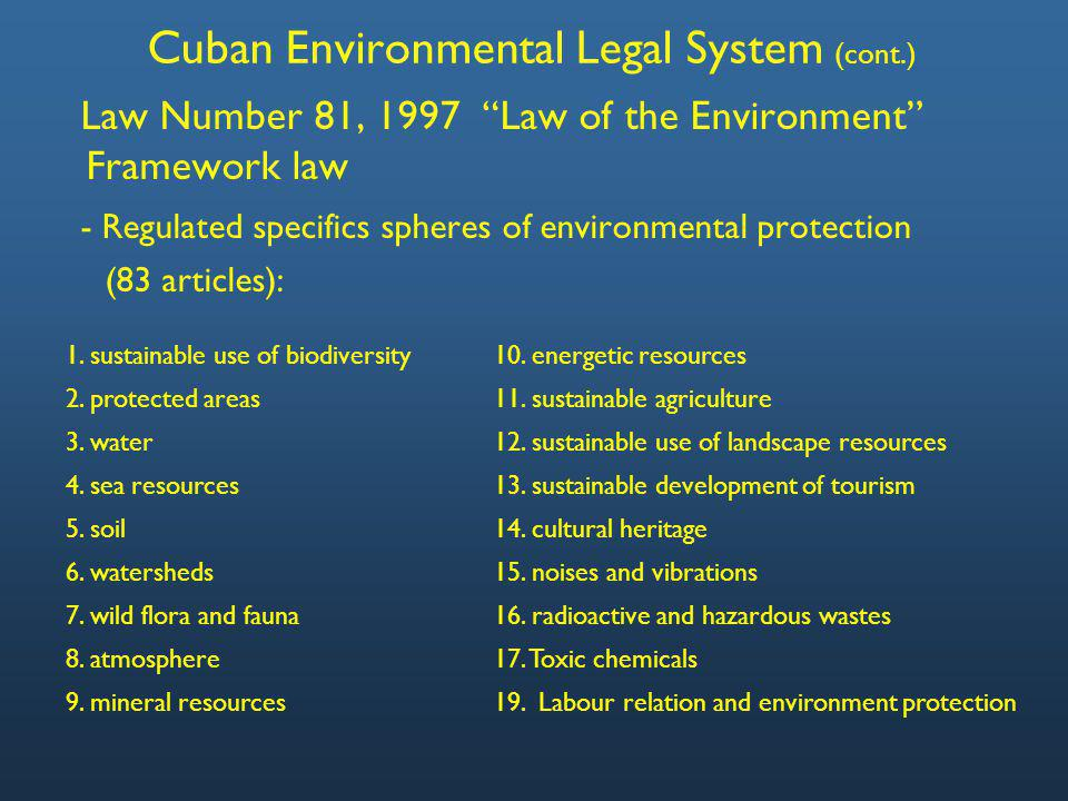 Cuban Environmental Legal System - -Law Number 85, 1998 Forest Law.