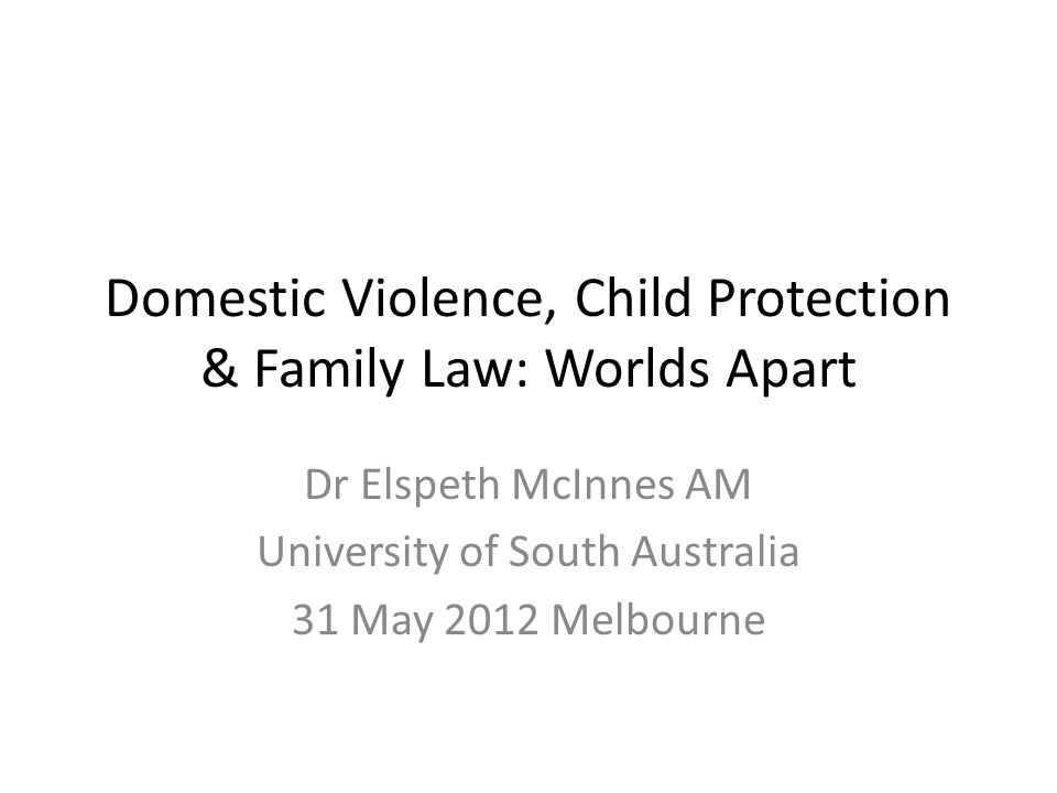 Family Violence and Family Law Services Research 1100 adults (90%) and children (10%) answered a survey and phone in to identify how family violence impacts on access to the family law system, the decisions they make and shared parenting arrangements.