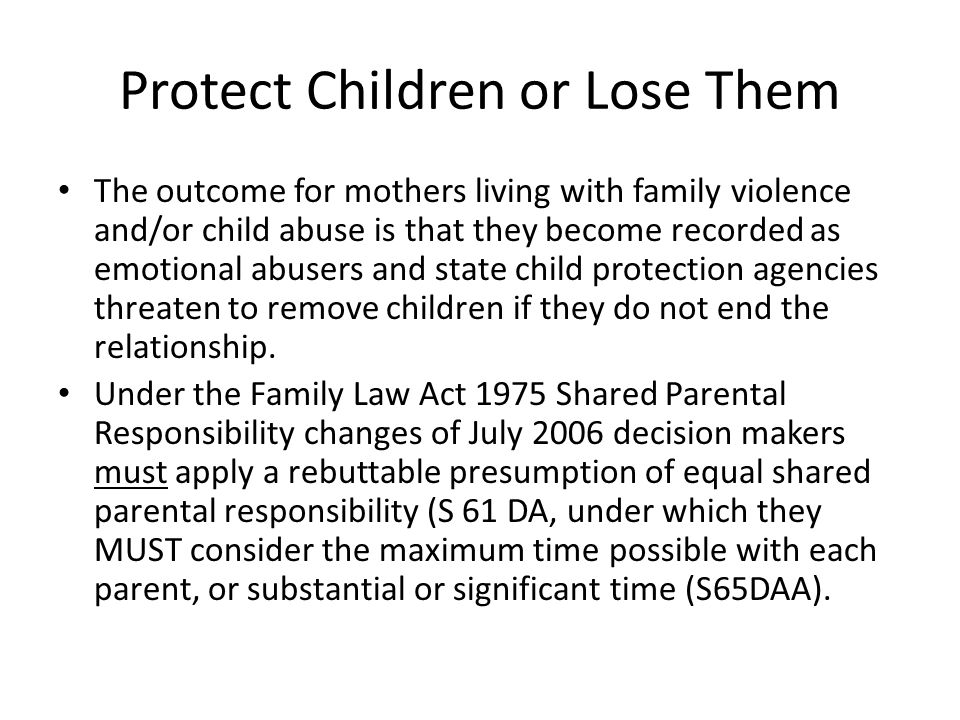 Child safe family law Lets advocate for the family law system to be a system of child-safe organisations http://www.childsafe.org.au/a-childsafe-organisation/ http://www.childsafe.org.au/a-childsafe-organisation/ All professionals involved in childrens matters should be subject to a working with children check screening for charges or convictions of violence or child abuse.