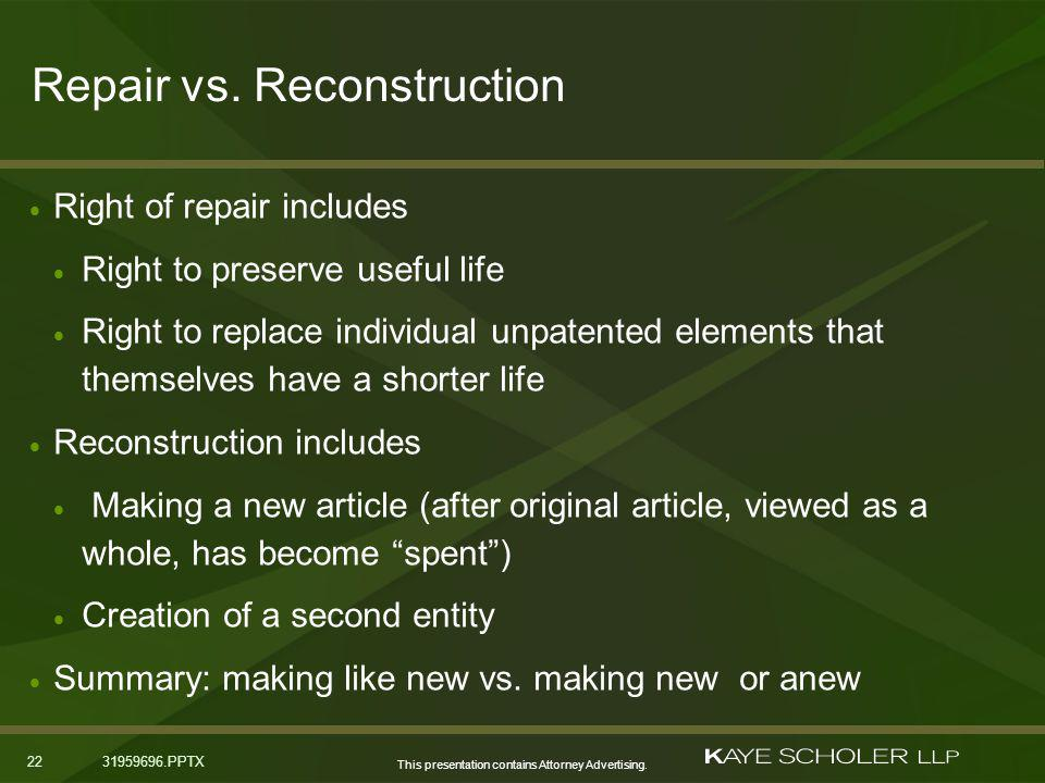 This presentation contains Attorney Advertising. Repair vs.
