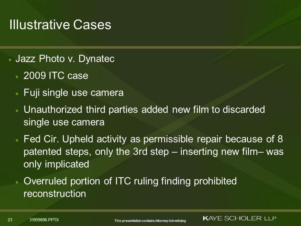 This presentation contains Attorney Advertising. 2331959696.PPTX Illustrative Cases Jazz Photo v.