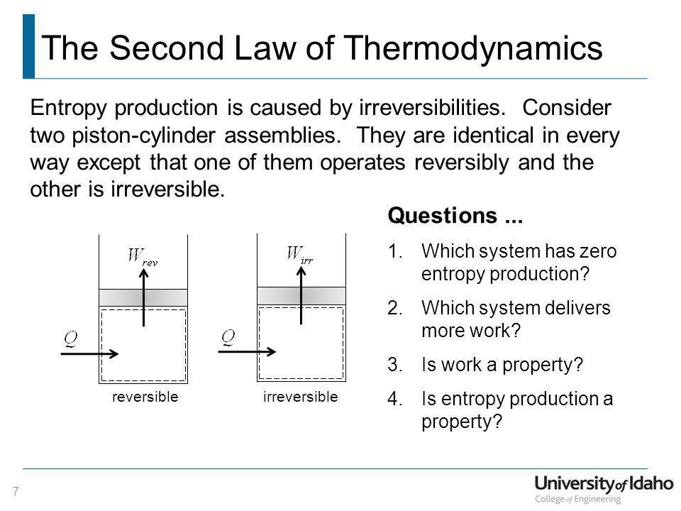 The Second Law of Thermodynamics 8 Entropy production is NOT a property.