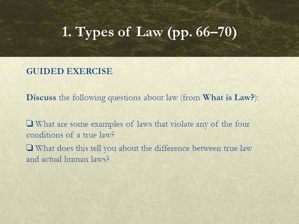 What are the four types of law.Eternal law, natural law, positive law, and the New Law.