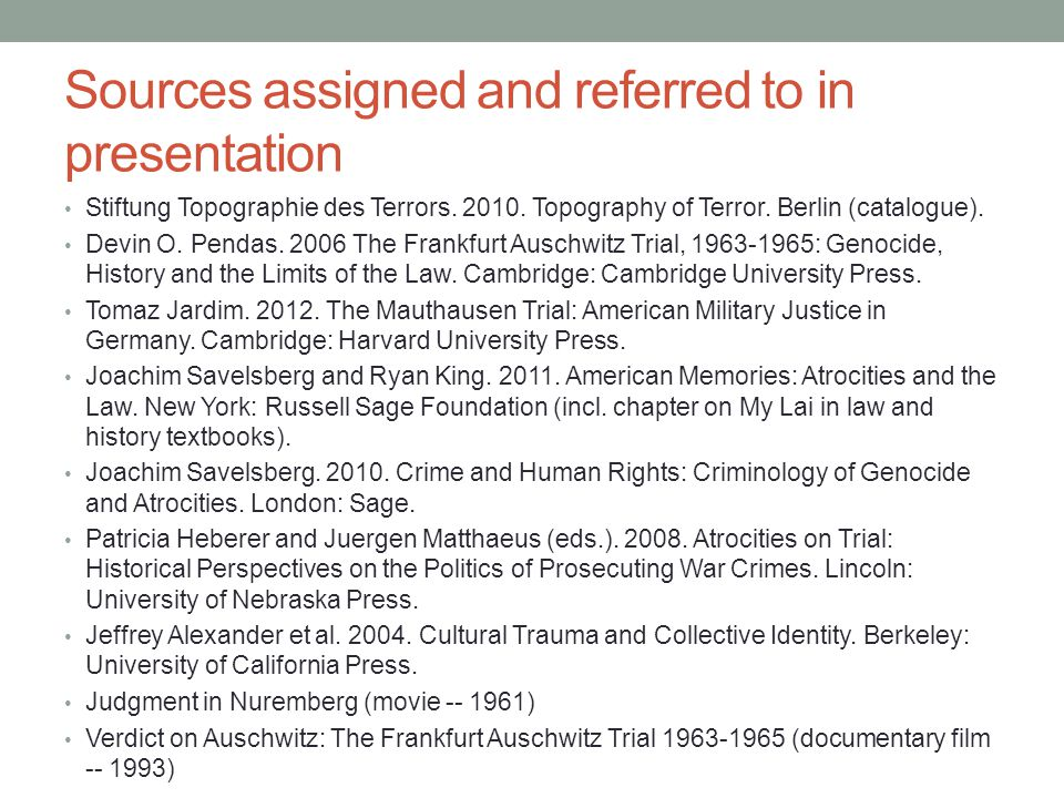 Sources assigned and referred to in presentation Stiftung Topographie des Terrors.