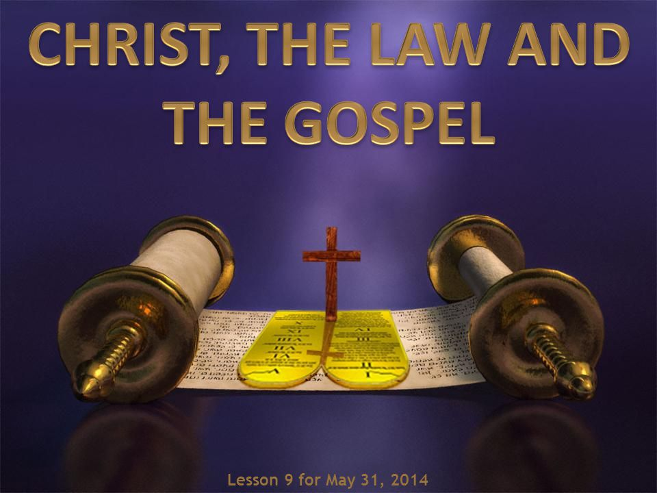 Lesson 9 for May 31, 2014