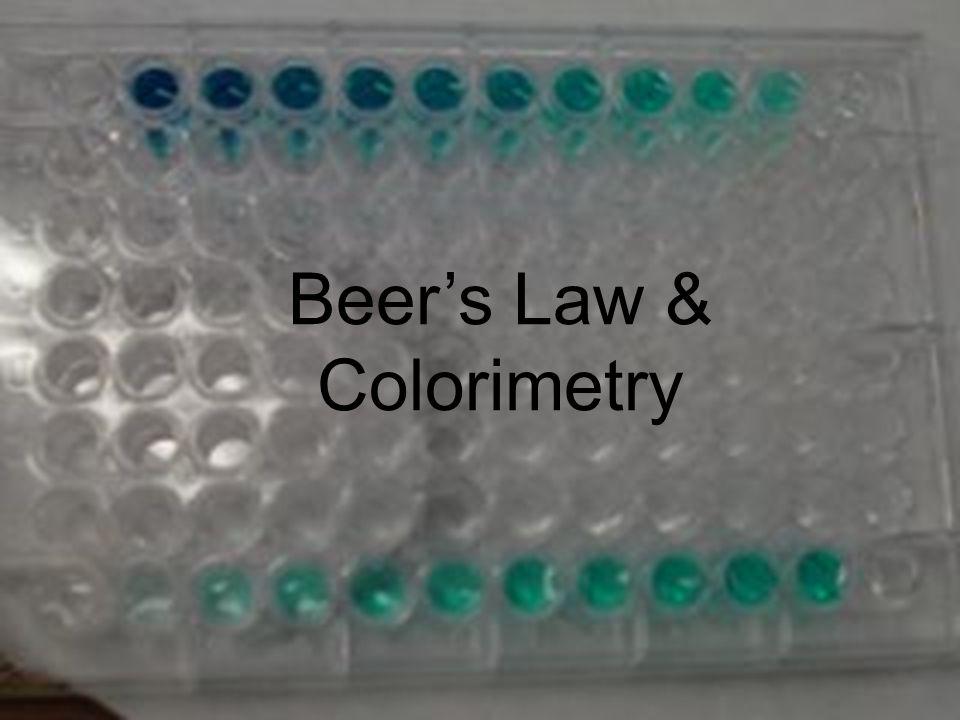 Beers Law & Colorimetry
