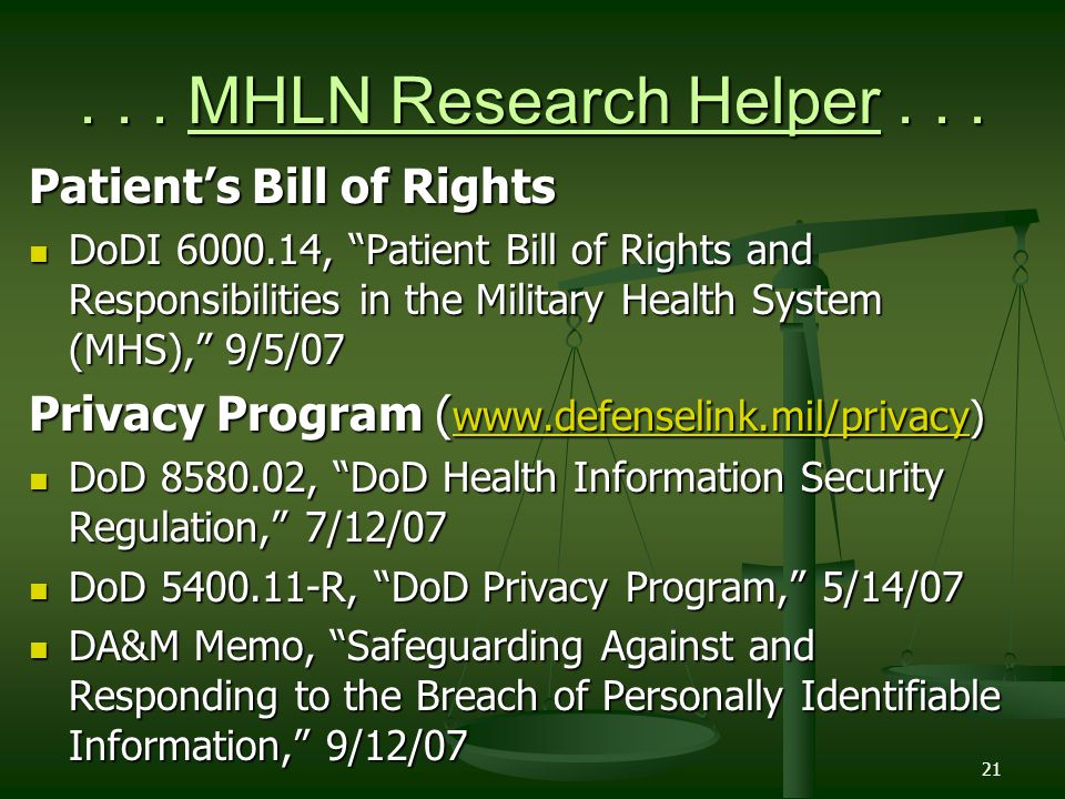 21... MHLN Research Helper... Patients Bill of Rights DoDI 6000.14, Patient Bill of Rights and Responsibilities in the Military Health System (MHS), 9