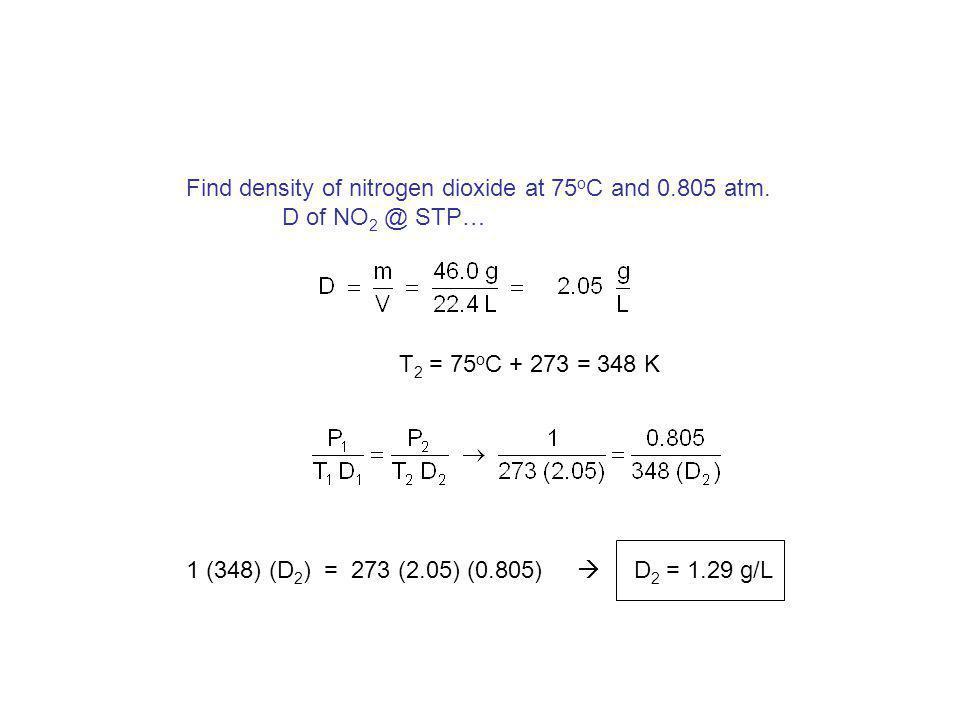 22.4 L 1.78 g / L 39.9 g Find density of argon at STP. D = mVmV = 1 mole of Ar = 39.9 g Ar = 6.02 x 10 23 atoms Ar = 22.4 L @ STP