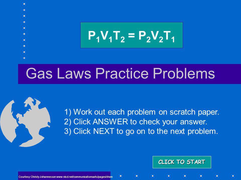 Gas Laws Review / Mole Keys Gas Laws Review/Mole Key http://www.unit5.org/chemistry/GasLaws.html