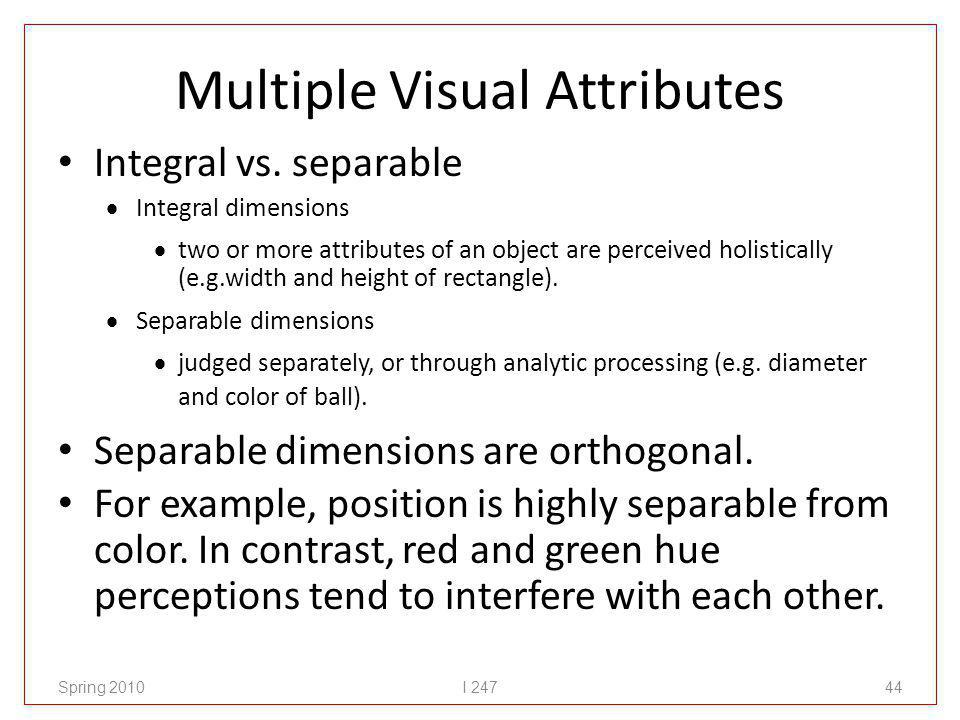 Multiple Visual Attributes Integral vs.