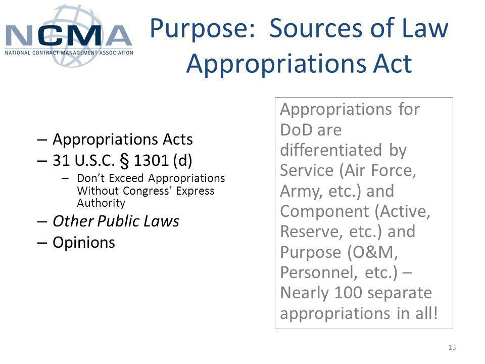 Purpose: Sources of Law Appropriations Act – Appropriations Acts – 31 U.S.C.