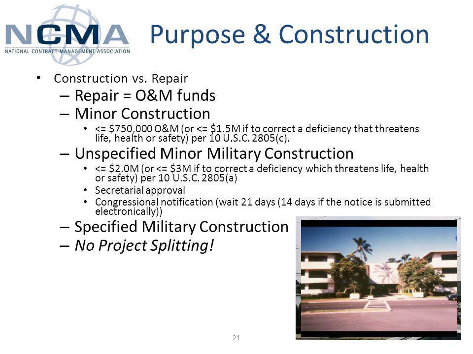 Purpose & Construction Construction vs.