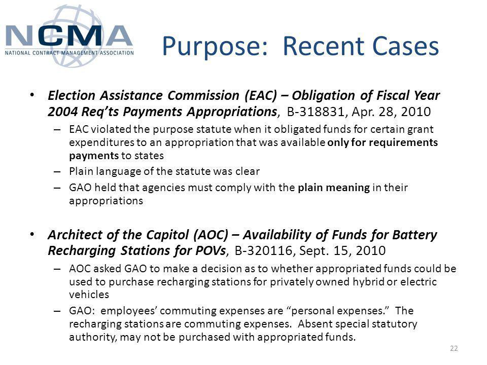 Purpose: Recent Cases Election Assistance Commission (EAC) – Obligation of Fiscal Year 2004 Reqts Payments Appropriations, B , Apr.
