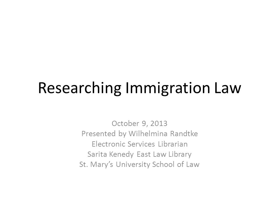 Overview: Researching Immigration Law Major laws – The Immigration and Nationality Act of 1952, as amended – The Immigration Reform and Control Act of 1986 – Illegal Immigration Reform and Immigration Responsibility Act of 1996 Codified in US Code and CFR – Title 8 (Aliens and Nationality) – Title 22 (Foreign Relations)