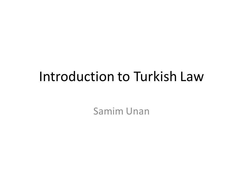 Introduction to Turkish Law Samim Unan