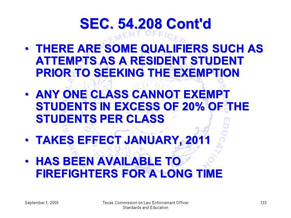 SEC. 54.208 Cont'd THERE ARE SOME QUALIFIERS SUCH AS ATTEMPTS AS A RESIDENT STUDENT PRIOR TO SEEKING THE EXEMPTIONTHERE ARE SOME QUALIFIERS SUCH AS AT