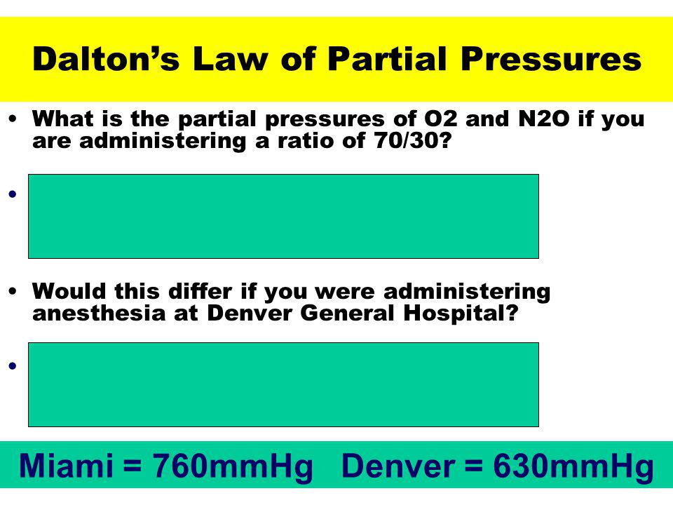 What is the partial pressures of O2 and N2O if you are administering a ratio of 70/30.