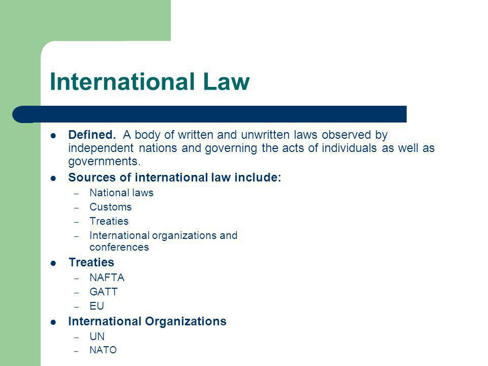 International Law Defined.