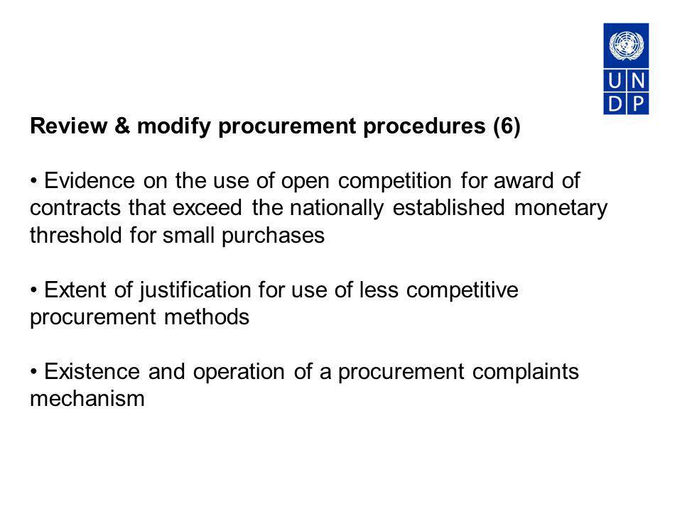 Review & modify procurement procedures (6) Evidence on the use of open competition for award of contracts that exceed the nationally established monet