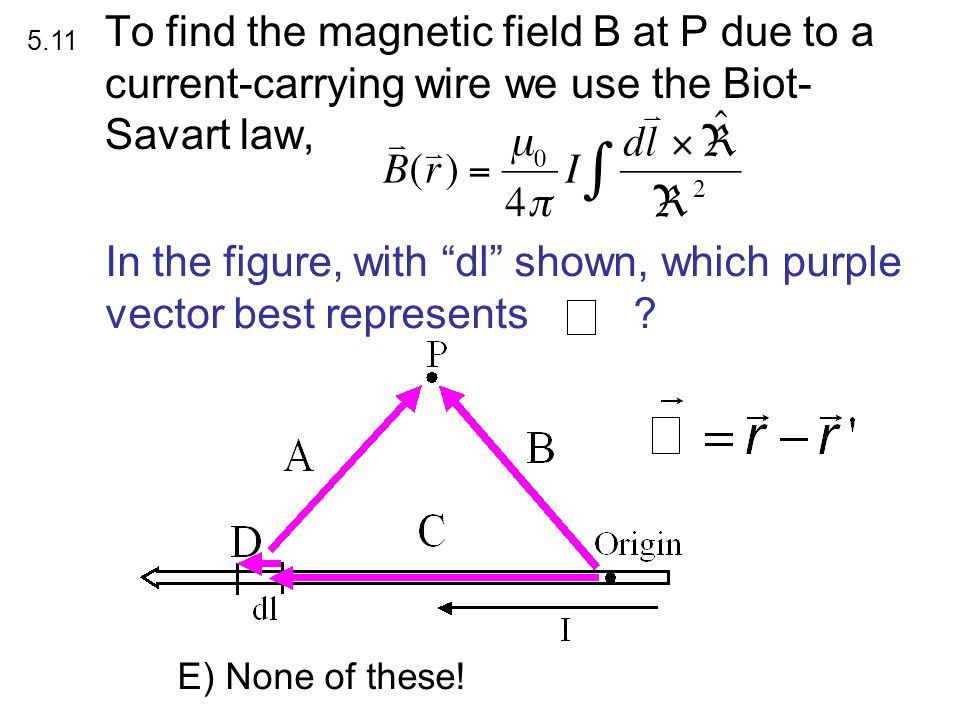 In the figure, with dl shown, which purple vector best represents .
