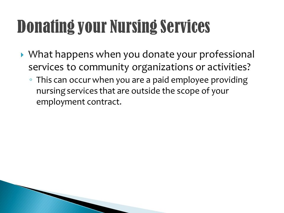 What happens when you donate your professional services to community organizations or activities.