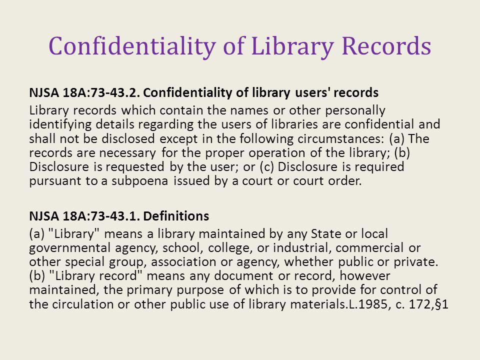 Confidentiality of Library Records NJSA 18A:73-43.2.