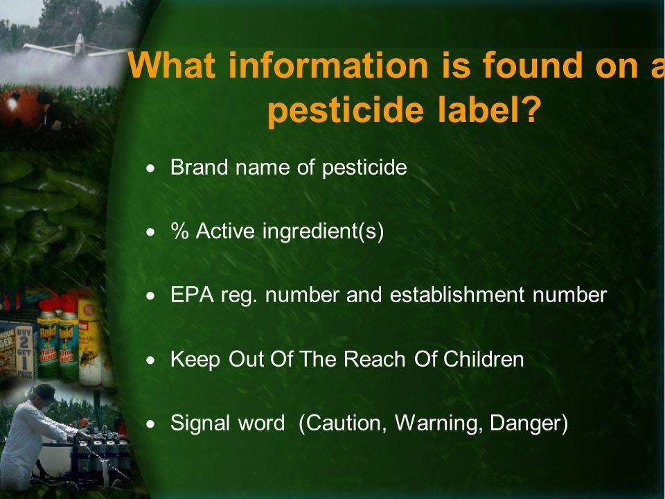 What information is found on a pesticide label.