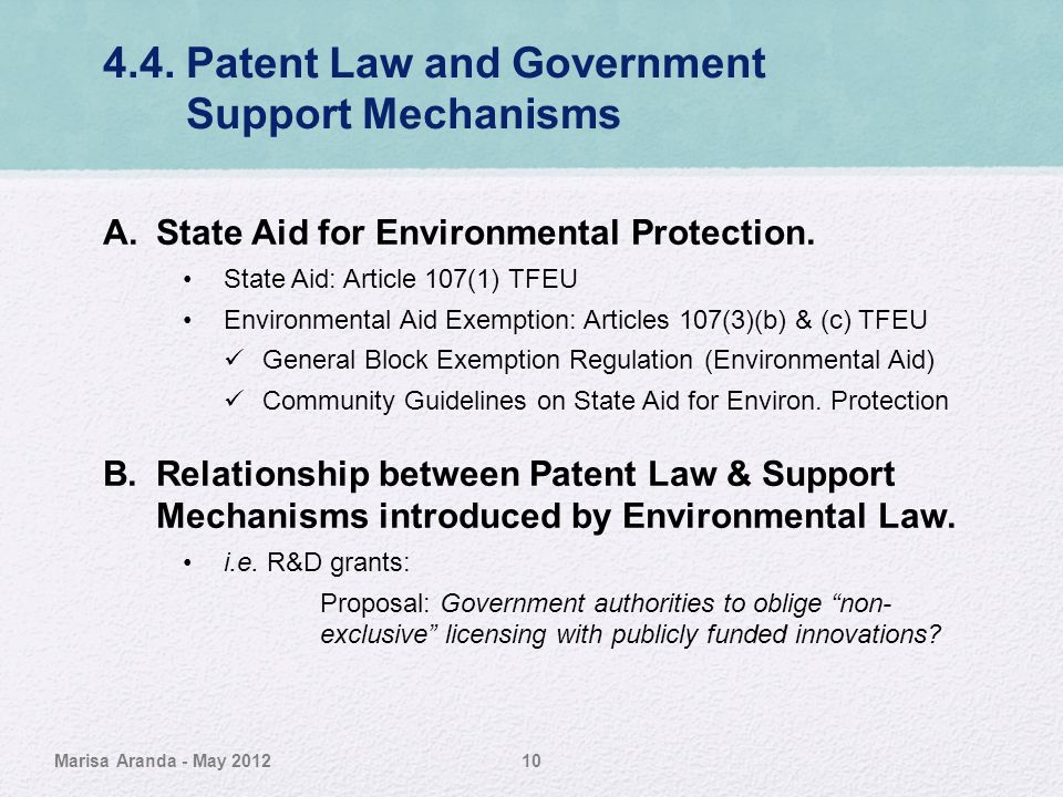 4.4. Patent Law and Government Support Mechanisms A.State Aid for Environmental Protection. State Aid: Article 107(1) TFEU Environmental Aid Exemption