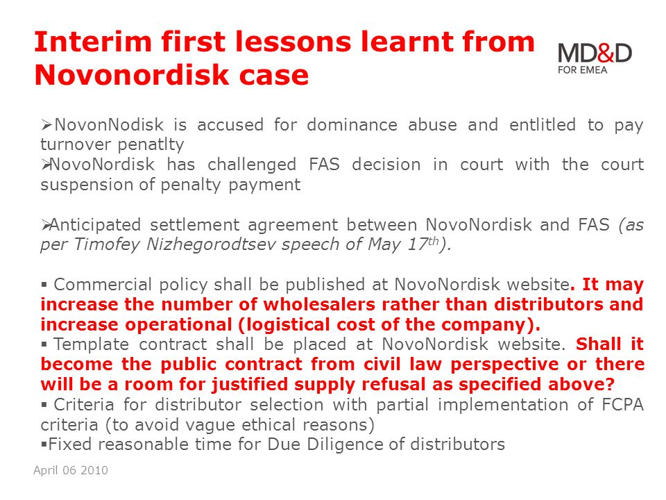 Interim first lessons learnt from Novonordisk case April 06 2010 NovonNodisk is accused for dominance abuse and entlitled to pay turnover penatlty Nov