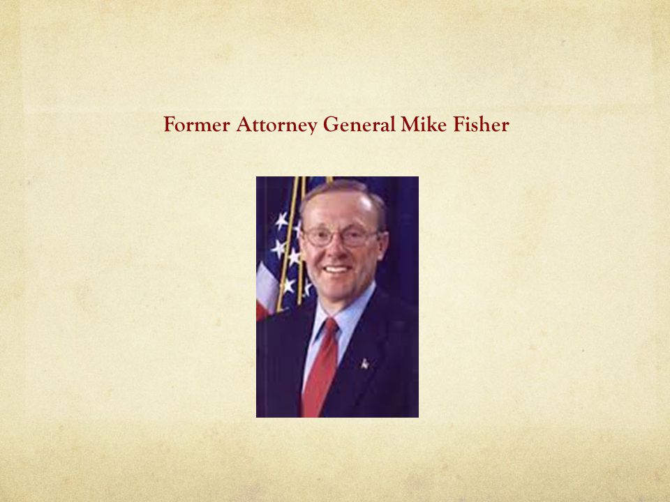 Former Attorney General Mike Fisher