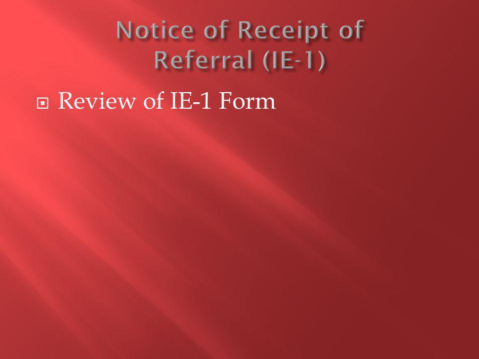 Review of IE-1 Form