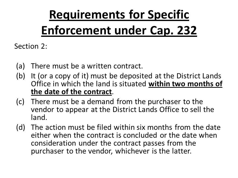 Requirements for Specific Enforcement under Cap.